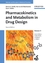 Pharmacokinetics and Metabolism in Drug Design, 2nd Edition (3527608281) cover image