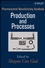 Pharmaceutical Manufacturing Handbook: Production and Processes (0470259582) cover image