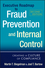 Executive Roadmap to Fraud Prevention and Internal Control: Creating a Culture of Compliance, 2nd Edition (1118004582) cover image