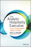 The Analytic Hospitality Executive: Implementing Data Analytics in Hotels and Casinos (1119129982) cover image