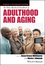 The Wiley-Blackwell Handbook of Adulthood and Aging (1119237882) cover image