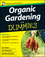 Organic Gardening for Dummies, UK Edition (1119977282) cover image