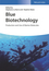 Blue Biotechnology: Production and Use of Marine Molecules (3527341382) cover image