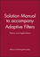 Solution Manual to accompany Adaptive Filters: Theory and Applications (0471987883) cover image