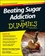 Beating Sugar Addiction For Dummies, Australian and New Zealand Edition (1118641183) cover image