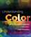 Understanding Color: An Introduction for Designers, 5th Edition (1118920783) cover image