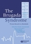 The Brugada Syndrome: From Bench To Bedside (1405127783) cover image