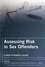 Assessing Risk in Sex Offenders: A Practitioner's Guide (0470018984) cover image