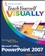Teach Yourself VISUALLY Microsoft Office PowerPoint 2007 (0470045884) cover image
