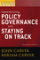 A Carver Policy Governance Guide, Volume 6, Implementing Policy Governance and Staying on Track, Revised and Updated  (0470392584) cover image