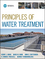 Principles of Water Treatment (0470405384) cover image