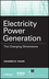 Electricity Power Generation: The Changing Dimensions (0470600284) cover image