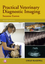 Practical Veterinary Diagnostic Imaging, 2nd Edition (0470656484) cover image