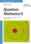 Quantum Mechanics II: A Second Course in Quantum Theory, 2nd Edition (0471116084) cover image