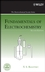 Fundamentals of Electrochemistry, 2nd Edition (0471700584) cover image
