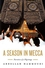 A Season in Mecca: Narrative of a Pilgrimage (0745637884) cover image