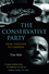 The Conservative Party: From Thatcher to Cameron (0745648584) cover image