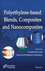 Polyethylene Based Blends, Composites, and Nanocomposities (1118831284) cover image