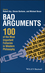 Bad Arguments: 50 Common Fallacies and How to Avoid Them (1119165784) cover image