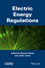 Electric Energy Regulations (1848215584) cover image