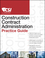 The CSI Construction Contract Administration Practice Guide (0470635185) cover image