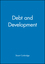 Debt and Development (0631181385) cover image