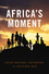 Africa's Moment (0745651585) cover image