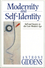 Modernity and Self-Identity: Self and Society in the Late Modern Age (0745666485) cover image