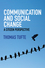 Communication and Social Change: A Citizen Perspective (0745670385) cover image