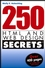 250 HTML and Web Design Secrets (0764577085) cover image