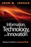 Information, Technology, and Innovation: Resources for Growth in a Connected World (1118155785) cover image