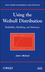 Using the Weibull Distribution: Reliability, Modeling, and Inference (1118217985) cover image