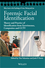 Forensic Facial Identification: Theory and Practice of Identification from Eyewitnesses, Composites and CCTV (1118469585) cover image