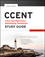 CCENT Study Guide: Exam 100-101 (ICND1) (1118749685) cover image