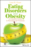 Eating Disorders and Obesity: A Counselor's Guide to Prevention and Treatment (1119026385) cover image