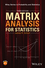 Matrix Analysis for Statistics, 3rd Edition (1119092485) cover image