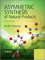 Asymmetric Synthesis of Natural Products, 2nd Edition (1119976685) cover image