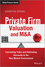 Private Firm Valuation and M&A: Calculating Value and Estimating Discounts in the New Market Environment (1119978785) cover image