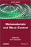 Metamaterials and Wave Control (1848215185) cover image