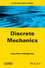 Discrete Mechanics (1848216785) cover image