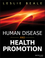 Human Disease and Health Promotion (0470589086) cover image
