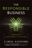 The Responsible Business: Reimagining Sustainability and Success (0470648686) cover image