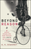 Beyond Reason: Eight Great Problems That Reveal the Limits of Science (0471013986) cover image