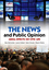 The News and Public Opinion: Media Effects on Civic Life (0745645186) cover image