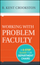 Working with Problem Faculty: A Six-Step Guide for Department Chairs (1118242386) cover image