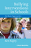 Bullying Interventions in Schools: Six Basic Approaches (1118345886) cover image