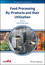 Food Processing By-Products and their Utilization (1118432886) cover image