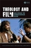 Theology and Film: Challenging the Sacred/Secular Divide (1405144386) cover image