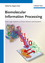 Biomolecular Information Processing: From Logic Systems to Smart Sensors and Actuators (3527332286) cover image