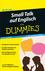 Small Talk auf Englisch für Dummies (3527805486) cover image